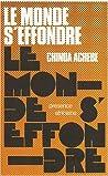Le Monde s'effondre by Chinua Achebe