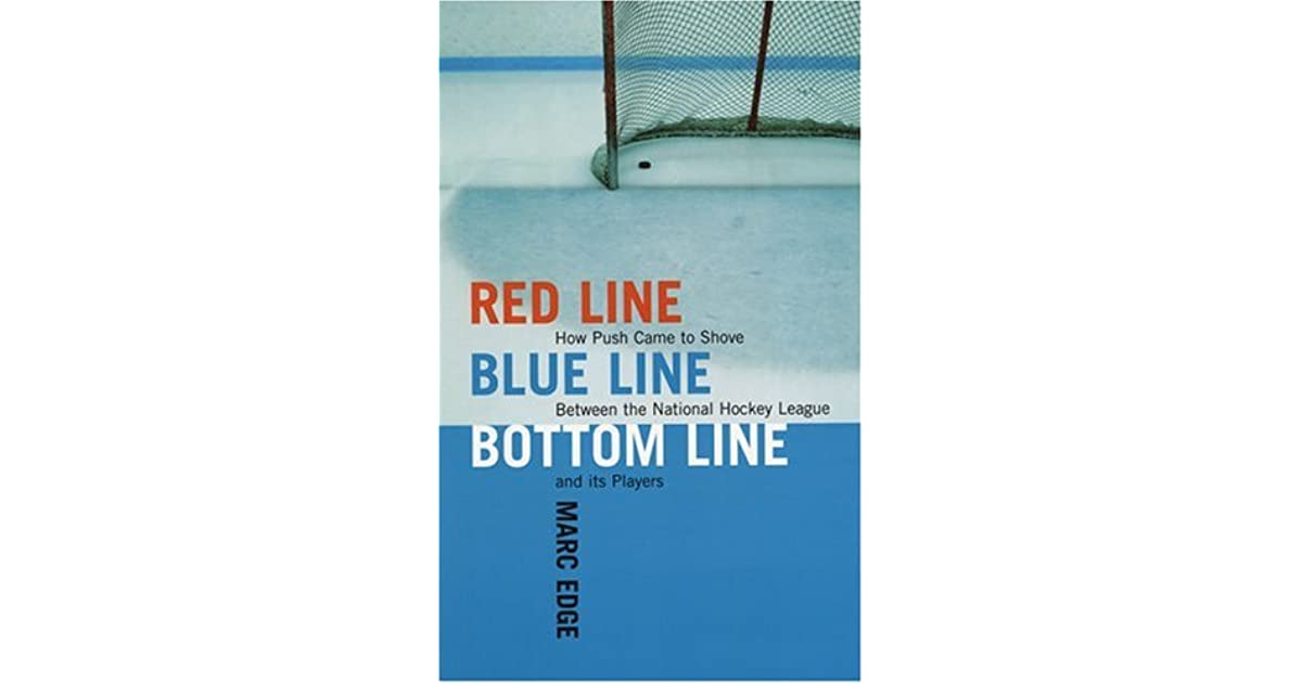 Red Line Blue Line Bottom Line How Push Came To Shove Between The