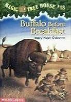 Buffalo Before Breakfast (Magic Tree House, #18)