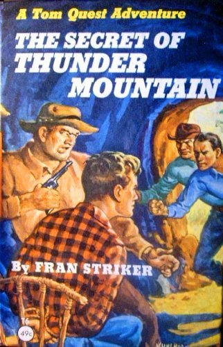The Secret Of Thunder Mountain  by  Fran Striker