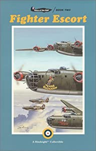 Fighter Escort (Tales of the RAF, #2)