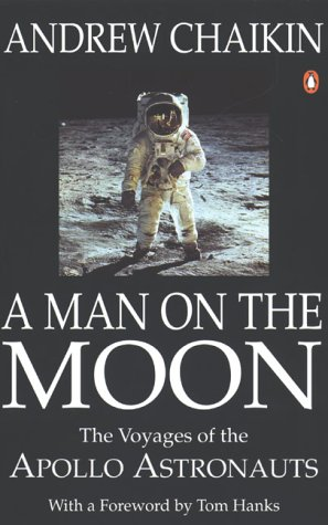 A Man On the Moon: The Voyages of the Apollo Astronauts by