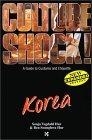 Culture Shock! Korea