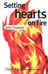 Setting Hearts on Fire by John Chapman