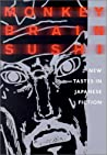 Monkey Brain Sushi: New Tastes in Japanese Fiction