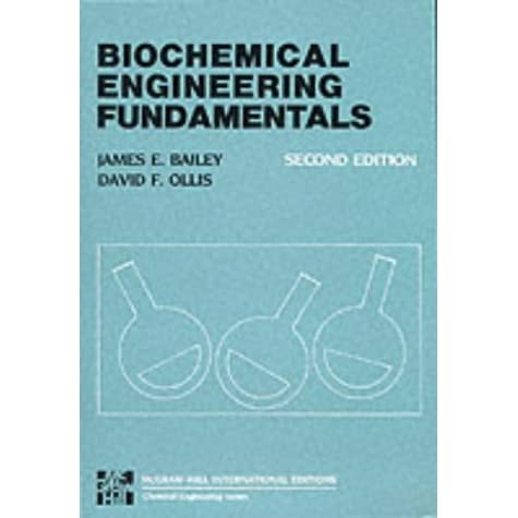 Biochemical engineering fundamentals by james e bailey fandeluxe Images
