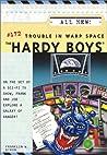 Trouble in Warp Space (Hardy Boys, #172)