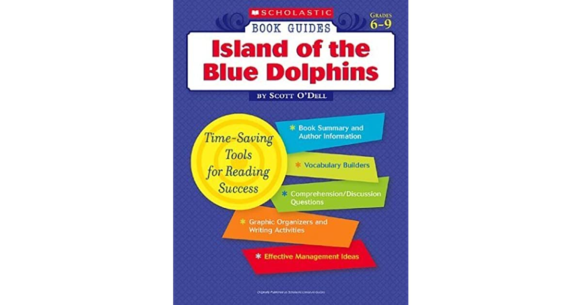 Island Of The Blue Dolphins By Scott O Dell By Linda Beech