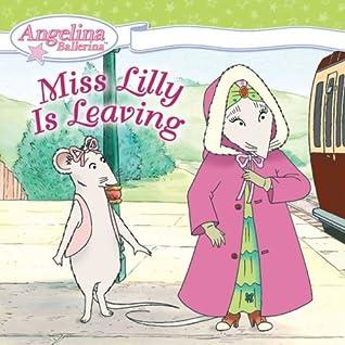 Miss Lilly se va