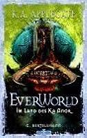 Im Land des Ka Anor (Everworld, #6)