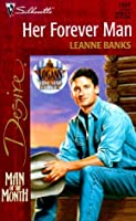 Her Forever Man (Lone Star Families: The Logans #1; Man of the Month #133)