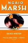Dead Water (Roderick Alleyn, #23)