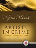 Artists in Crime (Roderick Alleyn #6)