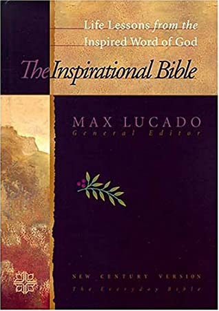 The Inspirational Study Bible: Life Lessons from the Inspired Word