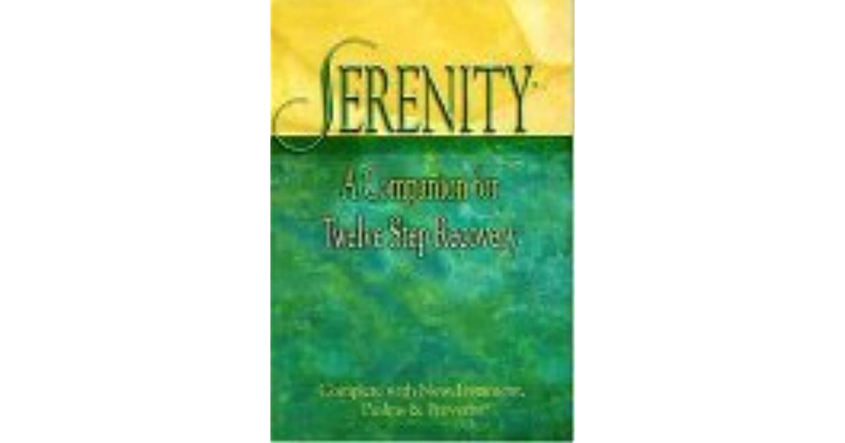 Serenity a companion for twelve step recovery by robert hemfelt fandeluxe Images