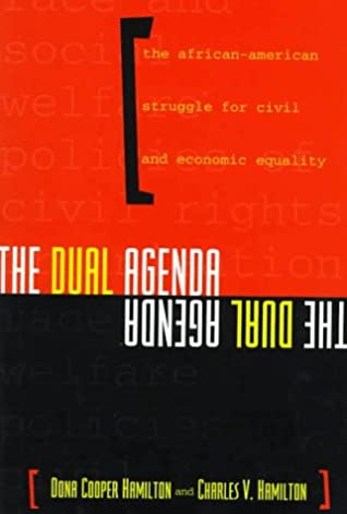 The Dual Agenda: Race and Social Welfare Policies of Civil Rights Organizations