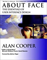 About Face: The Essentials of User Interface Design