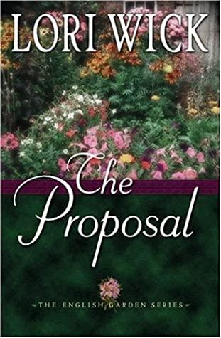 The Proposal (The English Garden, #1)