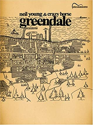 Neil Young & Crazy Horse -- Greendale: Guitar Songbook Edition