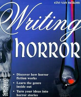 Writing Horror (Self-Counsel Writing)