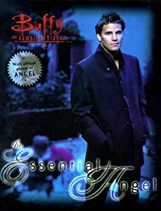 Buffy the Vampire Slayer: The Essential Angel