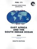 PUB171 Sailing Directions: Enroute, 2004 East Africa & South Indian Ocean (8th Edition)