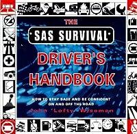 S.A.S. Survival Driver's Handbook