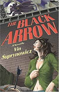 The Black Arrow: A Tale of the Resistance
