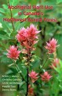Aboriginal Plant Use in Canada's Northwest Boreal Forest by Robin J. Marles