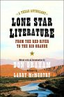 Lone Star Literature: From the Red River to the Rio Grande