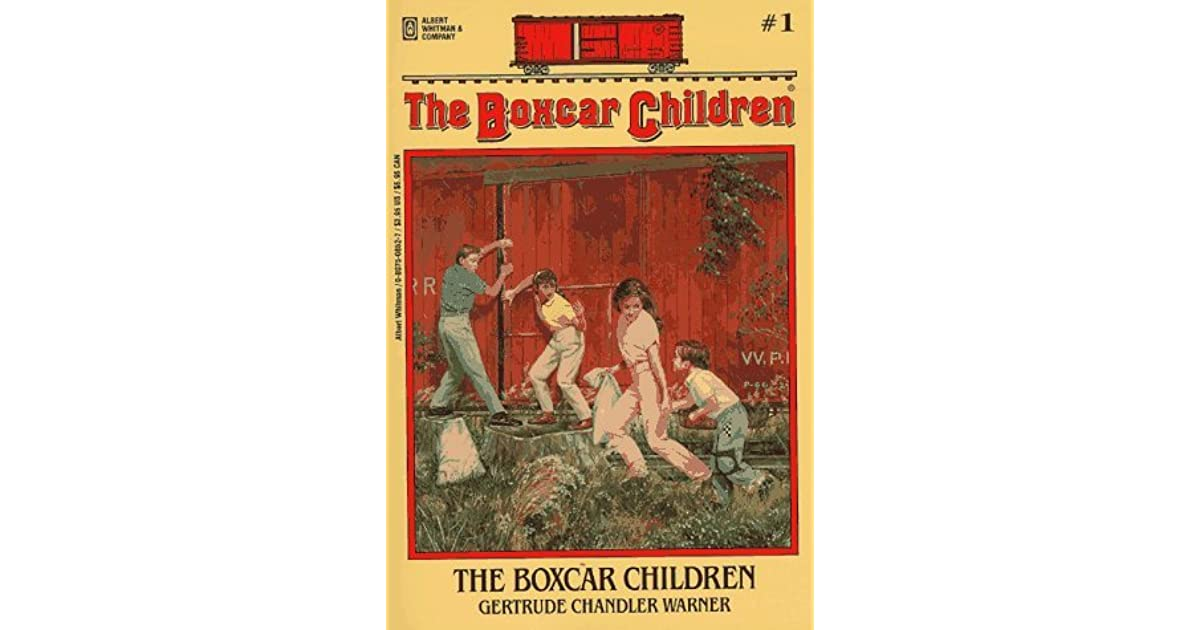 Box Car Children: The Boxcar Children By Gertrude Chandler Warner