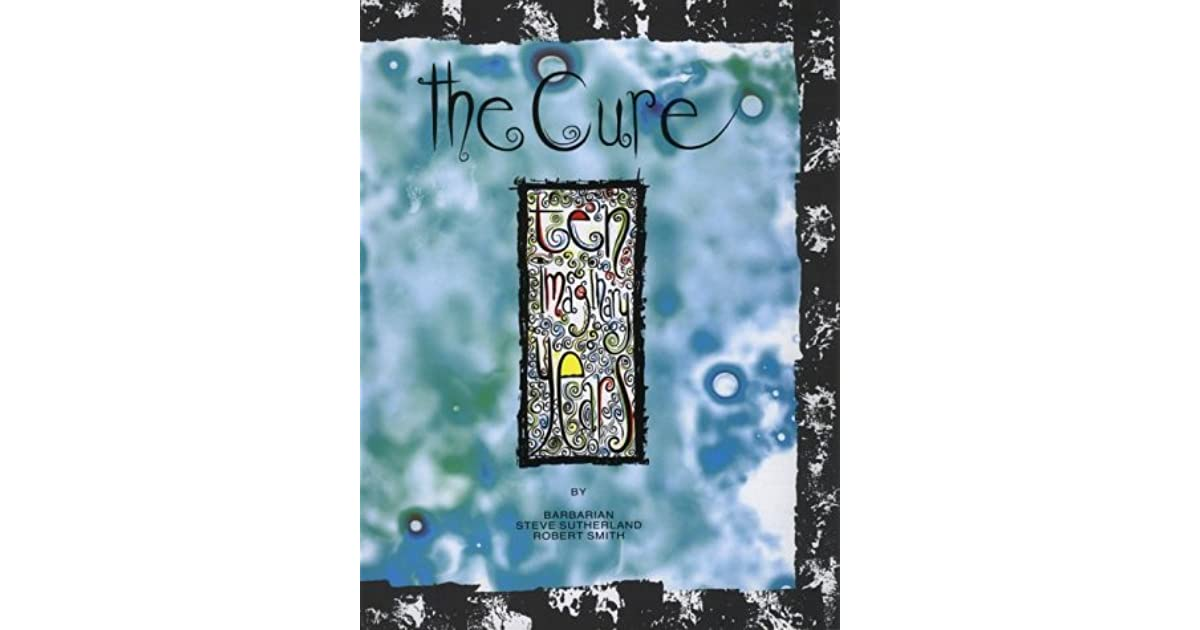 Andrew Barger's review of The Cure: Ten Imaginary Years