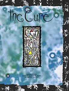The Cure: Ten Imaginary Years
