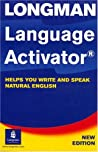 Longman Language Activator: Helps You Write and Speak Natural English