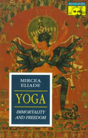 Yoga: Immortality and Freedom