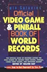 Twin Galaxies' Official Video Game & Pinball Book of World Re... by Walter Day