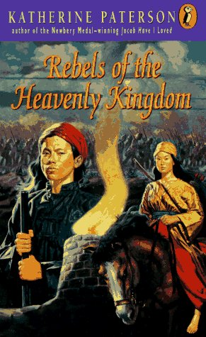 Rebels of the Heavenly Kingdom by Katherine Paterson