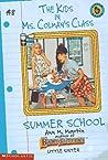 Summer School (The Kids in Ms. Colman's Class, #8)