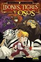Leones, tigres y osos vol. 1/ Lions, Tigers & Bears vol. 1/ Spanish Edition