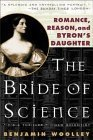 The Bride of Science: Romance, Reason, and Byron's Daughter
