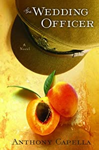 The Wedding Officer: A Novel of Culinary Seduction
