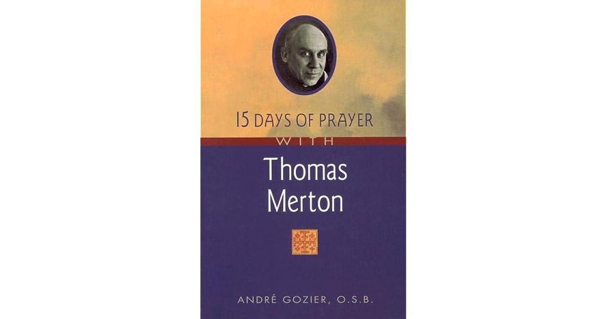 Read e-book online 15 Days of Prayer with Thomas Merton (15 Days of Prayer (New PDF