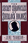 The Secret Chronicles of Sherlock Holmes