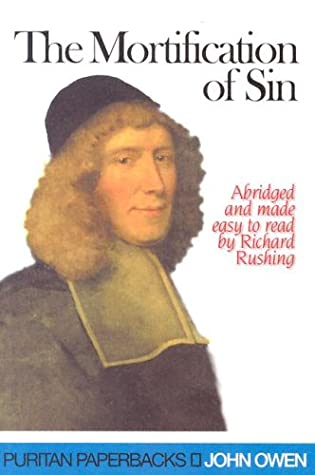 Mortification of Sin by John Owen