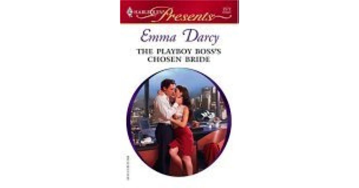 The Playboy Bosss Chosen Bride By Emma Darcy Pdf