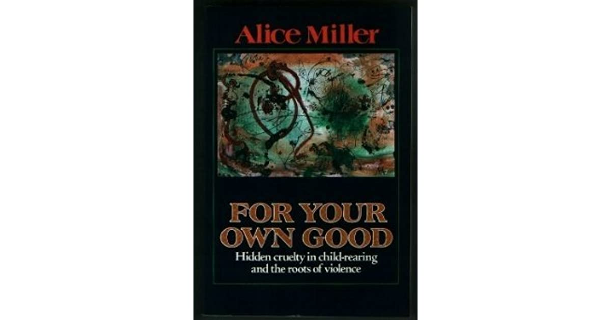 Pdf for your own good alice miller