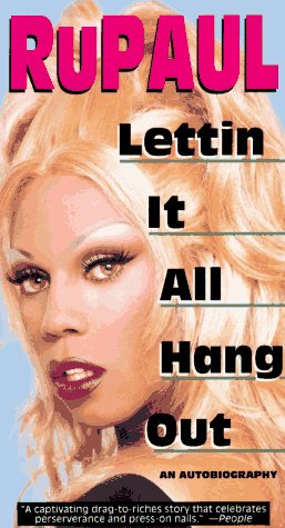 Lettin it All Hang Out: An Autobiography