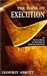The Book of Execution: An Encyclopedia of Methods of Judicial Execution