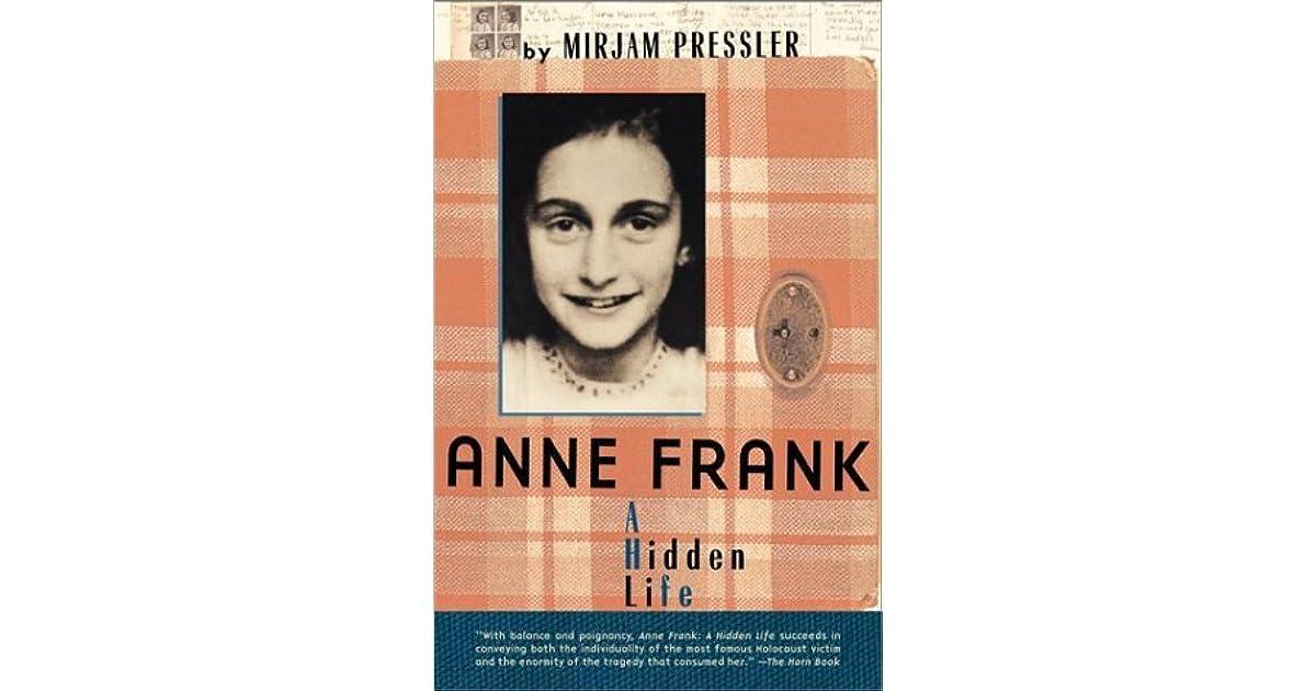 Anne frank a hidden life by mirjam pressler fandeluxe Epub