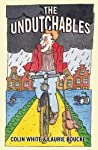 The Undutchables: An Observation of the Netherlands: Its Culture and Its Inhabitants